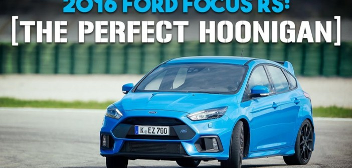 2016 Focus RS Video Review